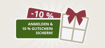 Anmelden und 10% Gutschein sichern!